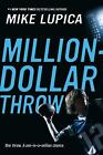 Million-Dollar Throw by Mike Lupica (2010, Paperback)