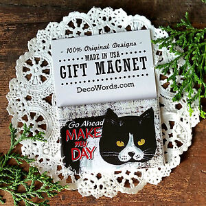 Phrase-Magnet-Go-Ahead-Make-My-Day-Angry-Cat-Decowords-Made-in-USA-New