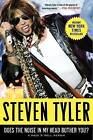 Does the Noise in My Head Bother You?: A Rock 'n' Roll Memoir by Steven Tyler (Paperback / softback)