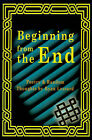 Beginning from the End by Ryan Lessard (Paperback / softback, 2001)