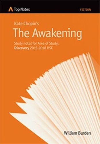 1 of 1 - HSC English Top Notes study guide The Awakening