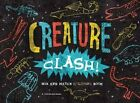 Creature Clash! by Tyler Panian, Angie Panian (Paperback, 2014)