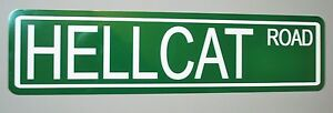 """METAL STREET SIGN """"HELLCAT ROAD """" CHARGER CHALLENGER SRT AIRPLANE"""