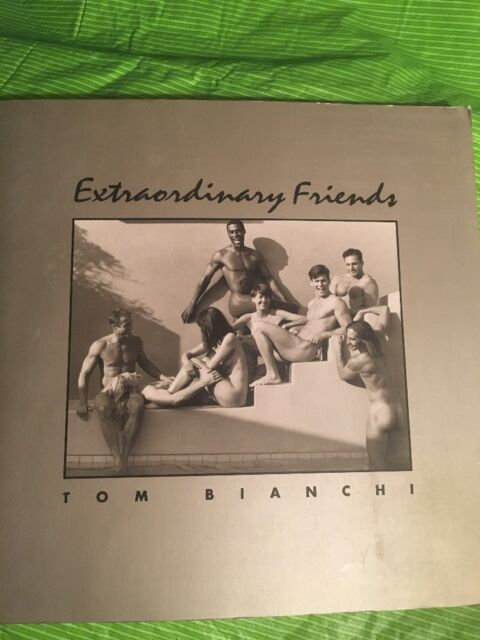 Extraordinary Friends By Tom Bianchi 1994 Paperback Revised Ebay