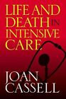 Life And Death In Intensive Care by Joan Cassell (Paperback, 2005)