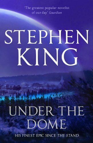 Under the Dome By Stephen King. 9780340992562