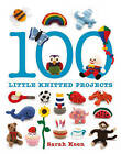 100 Little Knitted Projects by Sarah Keen (Paperback, 2015)