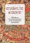 Erzählte Städte (2013, Kunststoff-Einband)