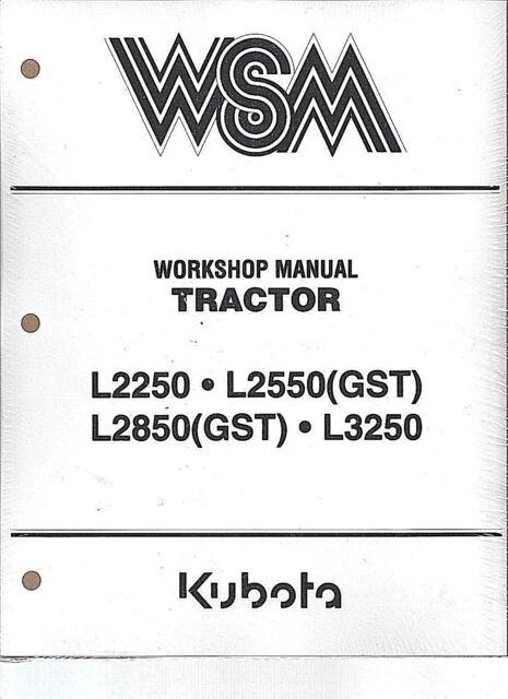 kubota l2250 l2550 gst l2850 gst l3250 workshop service repair rh ebay com kubota l2550 shop manual kubota l2500 owners manual