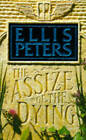 The Assize of the Dying by Ellis Peters (Paperback, 1991)