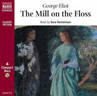 The Mill on the Floss by George Eliot (CD-Audio, 2006)