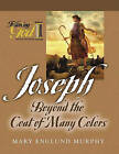 Joseph: Beyond the Coat of Many Colors by Mary Englund Murphy (Paperback / softback)