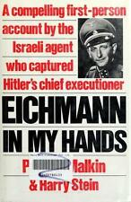 Eichmann in My Hands: A Compelling First-Person Account by Israeli Agent