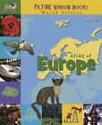 Picture Window Books World Atlases: Atlas of Europe Poles and Oceans by Karen Foster (2008, Hardcover)
