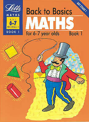 Back to Basics: Maths for 6-7 Year Olds Bk.1 by Rodda, G.W.