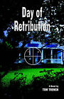 Day of Retribution by Tom Trench (Paperback, 2004)