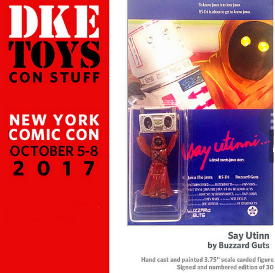 NYCC 2017 exclusive JAWA Say Utinni by Buzzard Guts art figure DKE Stern Wars