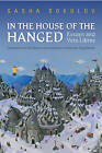 In the House of the Hanged: Essays and Vers Libres by Alexander Sokolov, Alexander Boguslawski (Hardback, 2012)