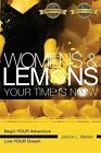 Womens & Lemons  : Your Time Is Now by Janice L Walker (Paperback / softback, 2013)