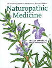 Introduction to Principles and Practices of Naturopathic Medicine by Fraser Smith (Hardback, 2007)