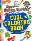 Colouring Book (Ripley's Believe it or Not!) by Robert Ripley (Paperback, 2014)