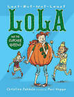Last-But-Not-Least Lola and the Cupcake Queens by Christine Pakkala (Paperback, 2016)