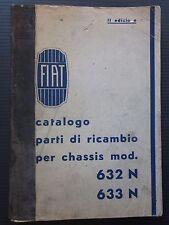 FIAT AUTOCARRO 632 N - 633 N catalogo ricambio spares catalogue Ersatzteilliste