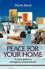Peace for Your Home: A Quick Guide to Emergency Preparedness by Marie Reed (Paperback, 2010)