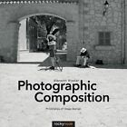 Photographic Composition: Principles of Image Design by Albrecht Rissler (Paperback, 2014)