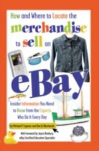 How And Where To Locate The Merchandise To Sell On Ebay Insider Information 9780910627870 Ebay