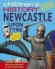 Hometown History Newcastle by Hometown World (Hardback, 2010)