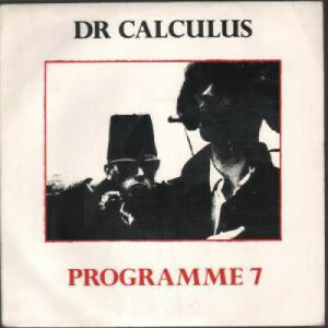 DR-CALCULUS-Programme-7-7-034-VINYL-UK-10-B-W-Killed-By-Poetry-Ten32-Pic-Sleeve