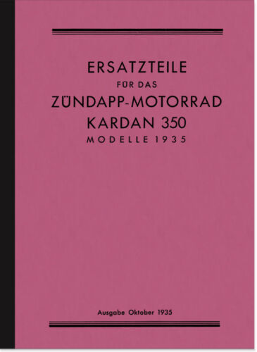 Zündapp Cardan K 350 1935 Pièce De Rechange Liste catalogue de pièces de rechange parts list catalogue