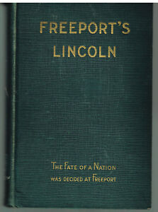 Freeport-039-s-Lincoln-by-William-T-Rawleigh-1930-1st-Ed-Vintage-Book
