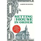 Setting the House in Order by Aaron Rushing (Paperback / softback, 2013)