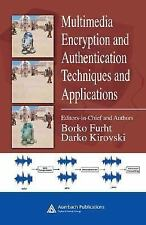 Multimedia Encryption and Authentication Techniques and Applications (Internet a