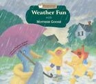 Weather Fun with Mother Goose by Stephanie Hedlund (Hardback, 2011)