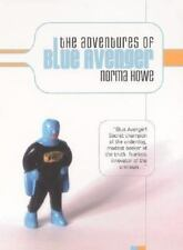 The Adventures of Blue Avenger, Howe, Norma, Good Book