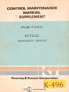 Kearney Trecker KTAC, Spindle Drive Control, Maintenance Manual 1979