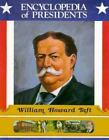 Encyclopedia of Presidents: William Howard Taft by Jane Clark Casey (1989, Hardcover)