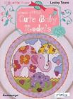 Cross Stitch Cute Baby Models: 20 Beautiful Frames by Lesley Teare (Paperback, 2014)