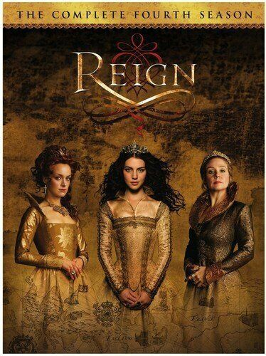 Reign Tv Series Complete Fourth 4th Final Season 4 Four 3 Disc Dvd Set For Sale Online Ebay