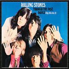 Through the Past, Darkly: Big Hits, Vol. 2 by The Rolling Stones (CD, Aug-2002, ABKCO Records)