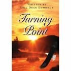 Turning Point by Eric Dean Edmonds (Paperback / softback, 2001)