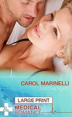 "1 of 1 - ""VERY GOOD"" Carol Marinelli, Just One Night? (Mills & Boon Largeprint Medical),"