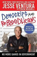 DemoCRIPS and ReBLOODlicans : No More Gangs in Governmnet by Jesse Ventura...
