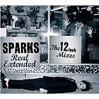 """Sparks - Real Extended (The 12"""" Mixes 1979–1984/Remixes, 2012)"""