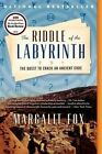 The Riddle of the Labyrinth: The Quest to Crack an Ancient Code by Margalit Fox (Paperback / softback, 2014)