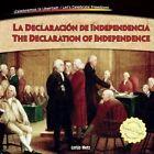 La Declaracin de Independencia / The Declaration of Independence by Lorijo Metz (Hardback, 2014)