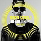 Headlights (2-Track) von Robin Feat. Ilsey Schulz (2015)